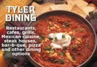Tyler dining, restaurants, cafes, grills, restaurant listings, restaurant reviews, map of restaurants