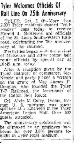 "Newspaper article"" Tyler Welcomes Officials of Rail Line on 75th Anniversary"" ... Tyler Welcomes Officials Of Rail Line on 75th  Anniversary."