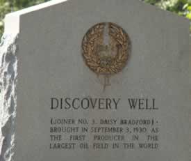 Discovery Well Joiner No. 3 Daisy Bradford brought in September 3, 1930 as the first producer in the largest oil field in the world