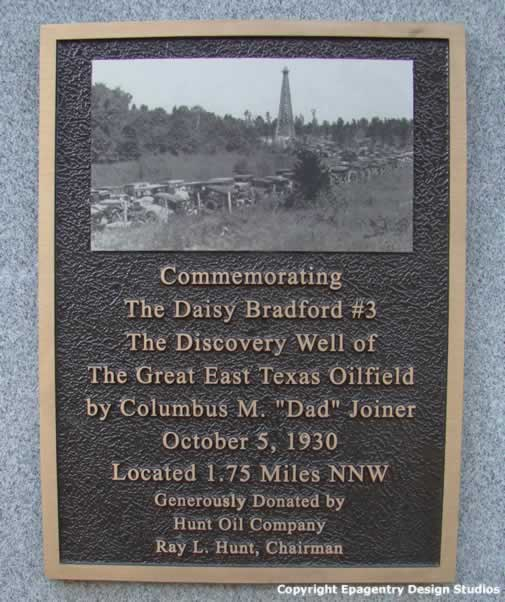 Plaque commemorating the Daisy Bradford #3 Wellof the Great East Texas Oil Field near Joinerville, Texas, Donated by Hunt Oil Company, Ray L. Hunt, Chairman