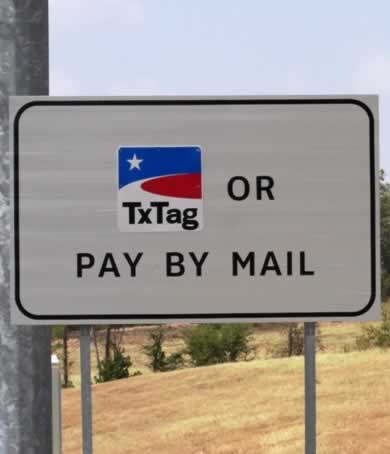 Pay by TxTag or pay by mail ... on Toll Loop 49, Tyler, Texas