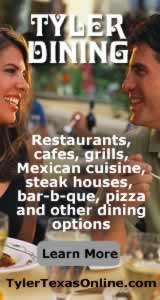 Tyler Texas restaurants and dining ... click to learn more
