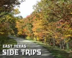 Tyler Texas Side Trips To East Texas Towns And Tourist